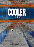 cooler, a play by Gary Winter